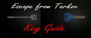 escape-from-tarkov-key-guide-etf-keyguide